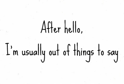awkward-boring-conversation-hello-nothing-to-say-Favim.com-257629